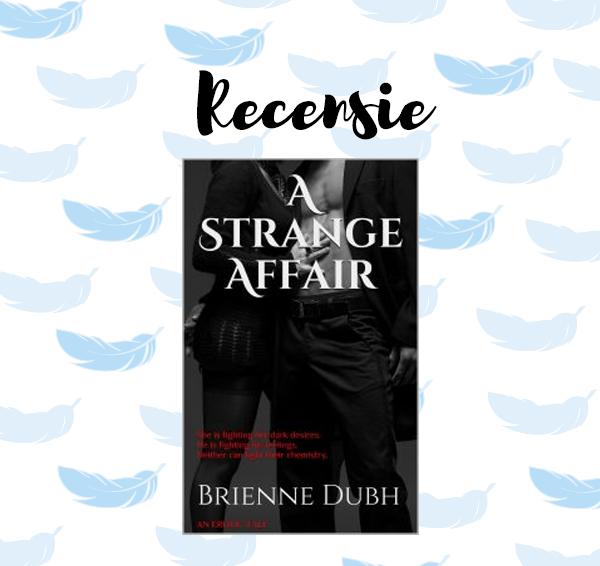 Recensie: A Strange Affair – Brienne Dubh