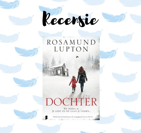 Recensie: Dochter – Rosamund Lupton