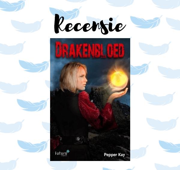 Recensie: Drakenbloed – Pepper Kay