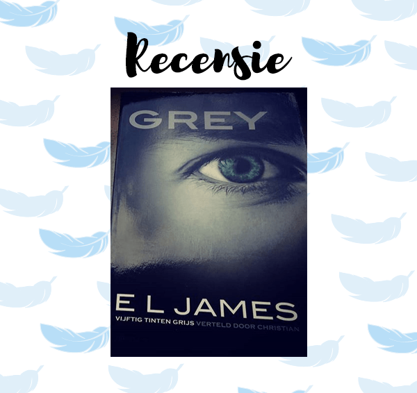 Recensie: Grey – E.L. James