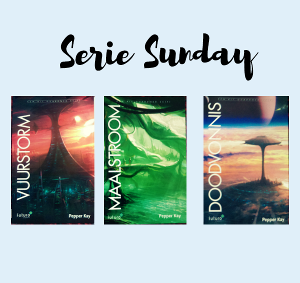 Serie Sunday #1: Vuurstorm – Pepper Kay