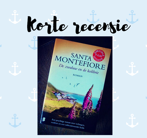 Korte recensie: De zwaluw en de kolibrie – Santa Montefiore