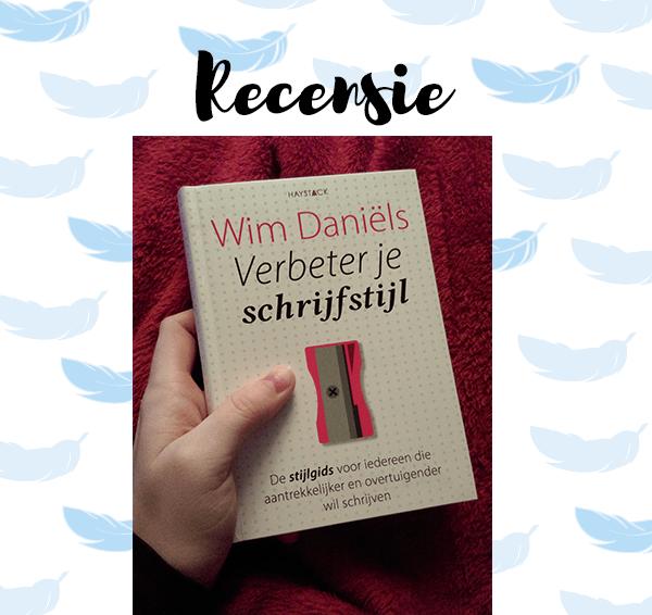 Recensie: Verbeter je schrijfstijl – Wim Daniëls