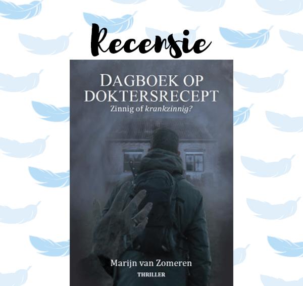 Recensie: Dagboek op doktersrecept – Marijn van Zomeren