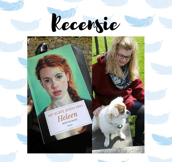 Recensie: Het korte leven van Heleen – René van Rooij