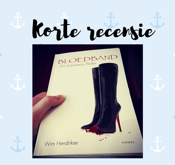 Korte recensie: Bloedband – Wim Hendrikse