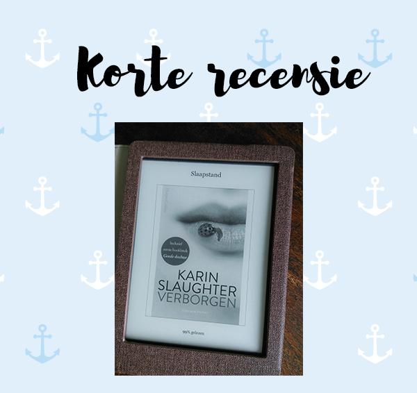 Korte recensie: Verborgen – Karin Slaughter