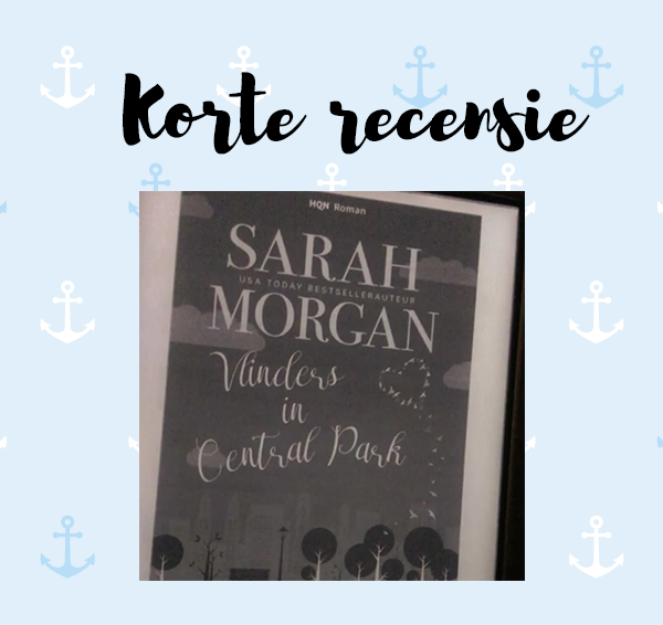 Korte recensie: Vlinders in Central Park – Sarah Morgan