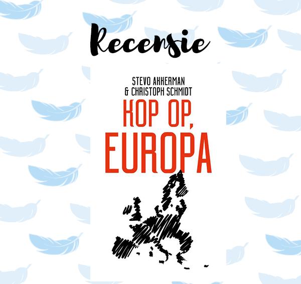 Recensie: Kop op, Europa – Stevo Akkerman & Christoph Schmidt