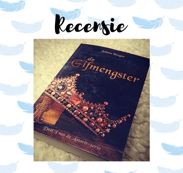Recensie: De Gifmengster – Juliëtte Heugen
