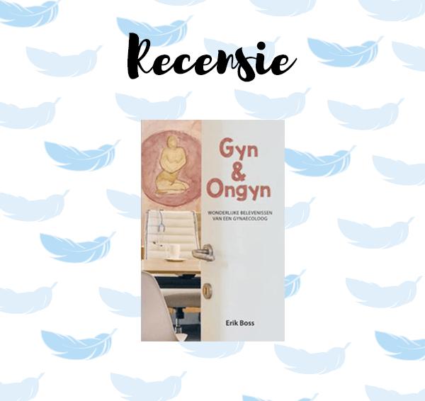 Recensie: Gyn en Ongyn – Erik Boss