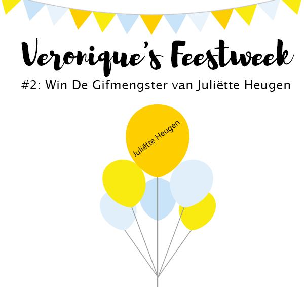 (Gesloten)Veronique's Feestactie #2: Win De Gifmengster van Juliëtte Heugen!