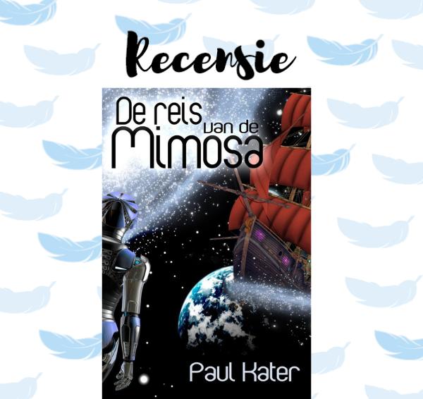 Recensie: De reis van de Mimosa – Paul Kater