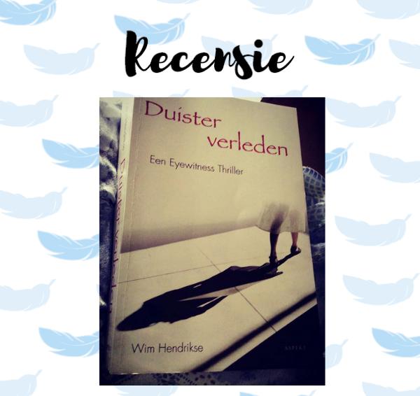 Recensie: Duister verleden – Wim Hendrikse