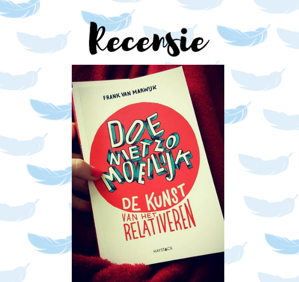 Recensie: Doe niet zo moeilijk – Frank van Marwijk