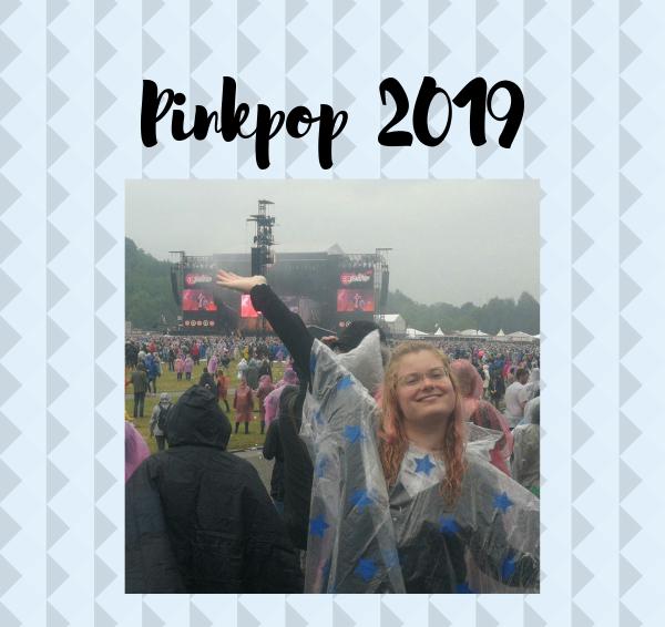 Pinkpop 2019: Mijn eerste festival!