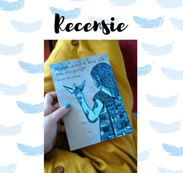 Recensie: Mama, word ik later ook een vliegtuig? – Rinske Eva Jansen