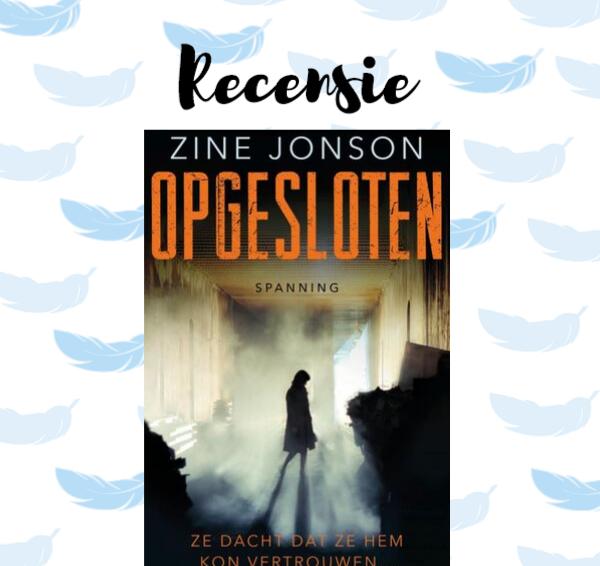Recensie: Opgesloten – Zine Jonson
