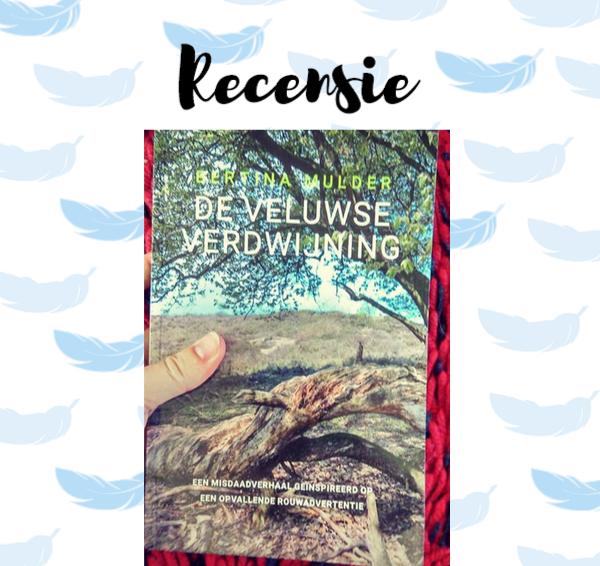 Recensie: De Veluwse verdwijning – Bertina Mulder