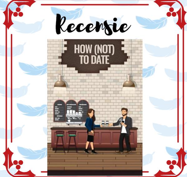 Recensie: How (not) to date – Angelique Lucas