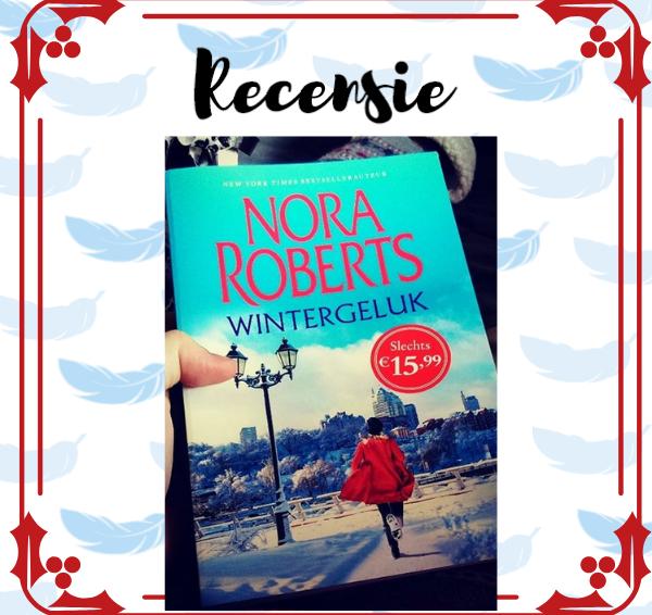 Recensie: Wintergeluk – Nora Roberts