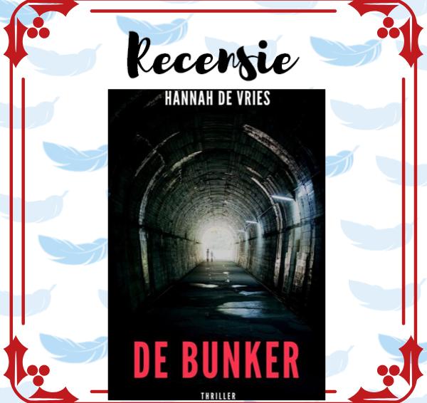 Recensie: De Bunker – Hannah de Vries