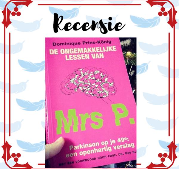 Recensie: De ongemakkelijke lessen van Mrs P. – Dominique Prins-König