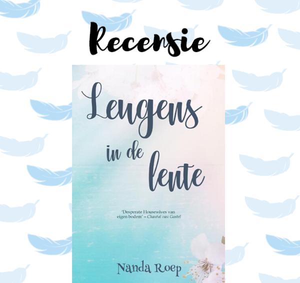 Recensie: Leugens in de lente – Nanda Roep