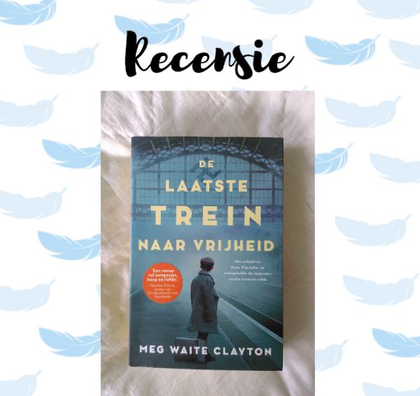 Recensie: De laatste trein naar vrijheid – Meg Waite Clayton