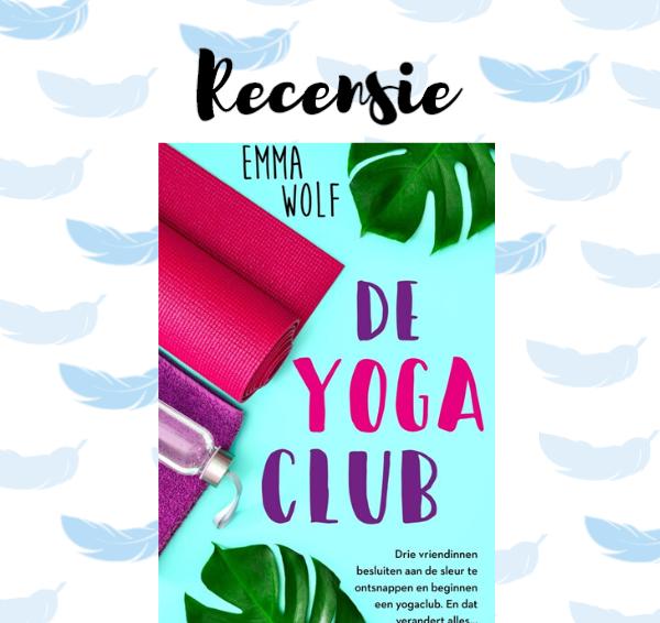 Recensie: De yogaclub – Emma Wolf