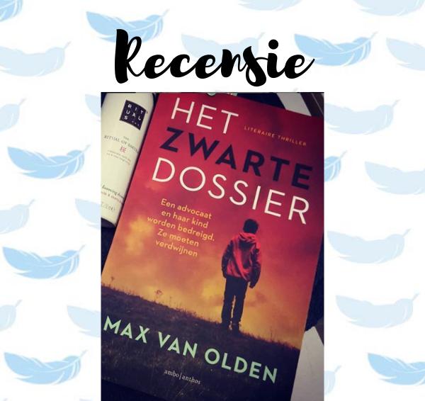 Recensie: Het zwarte dossier – Max van Olden