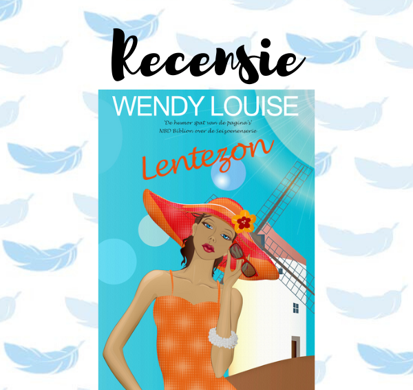Recensie: Lentezon – Wendy Louise