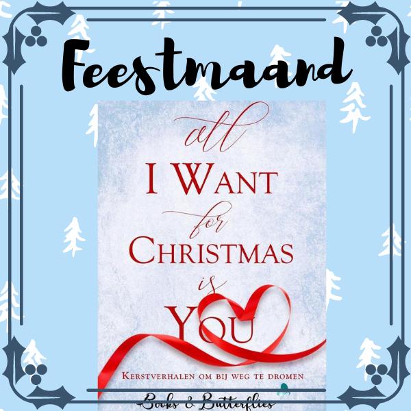 All I want for christmas verhalenbundel  is you winactie