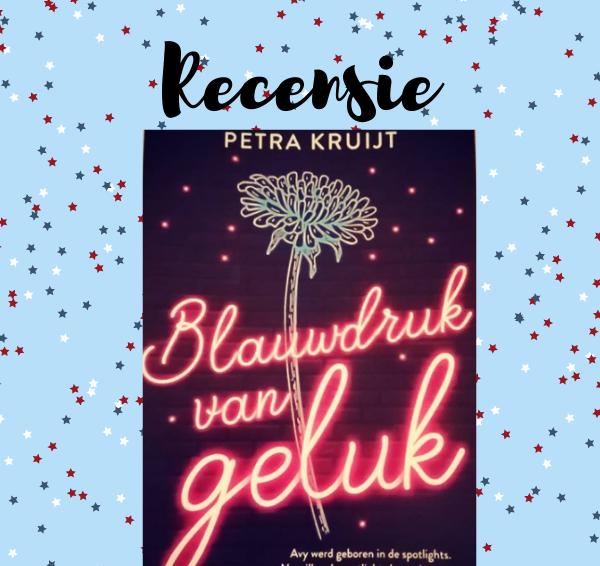Recensie: Blauwdruk van geluk – Petra Kruijt