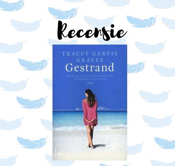 Recensie: Gestrand – Tracey Garvis Graves