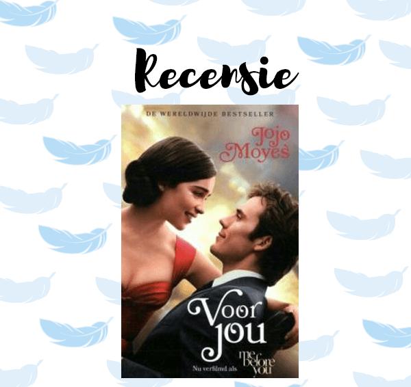 Recensie: Voor jou – Jojo Moyes