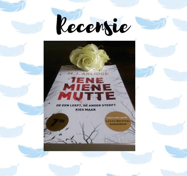 Recensie: Iene Miene Mutte – M.J. Arlidge