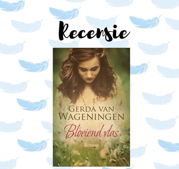 Recensie: Bloeiend vlas – Gerda van Wageningen