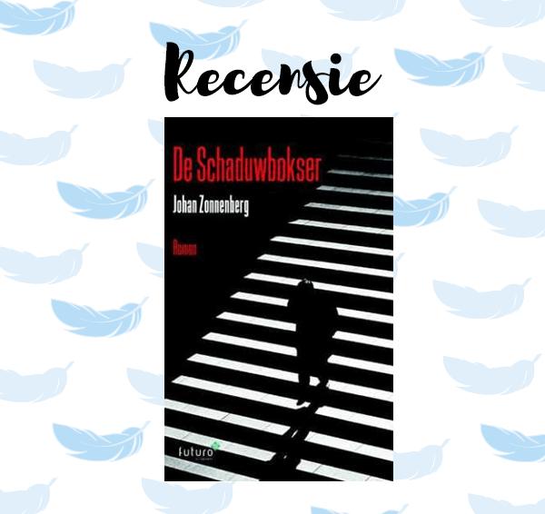 Recensie: De Schaduwbokser – Johan Zonnenberg