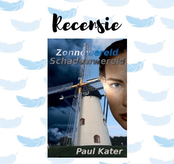 Recensie: Zonnewereld, Schaduwwereld – Paul Kater