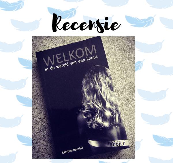 Recensie: Welkom in de wereld van een kneus – Martine Reesink