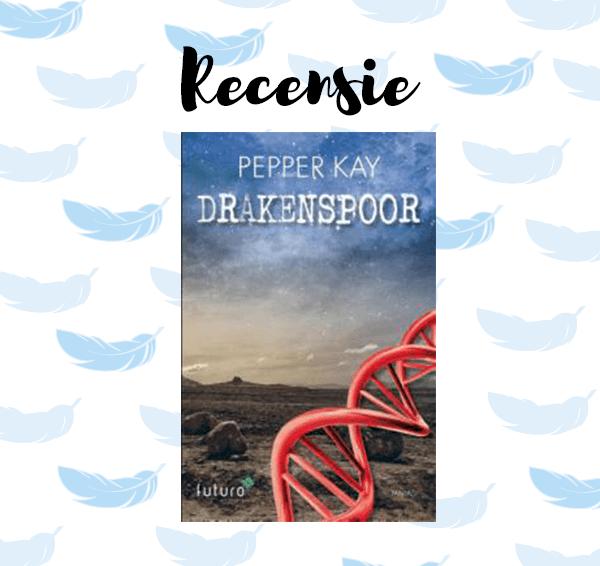 Recensie: Drakenspoor – Pepper Kay