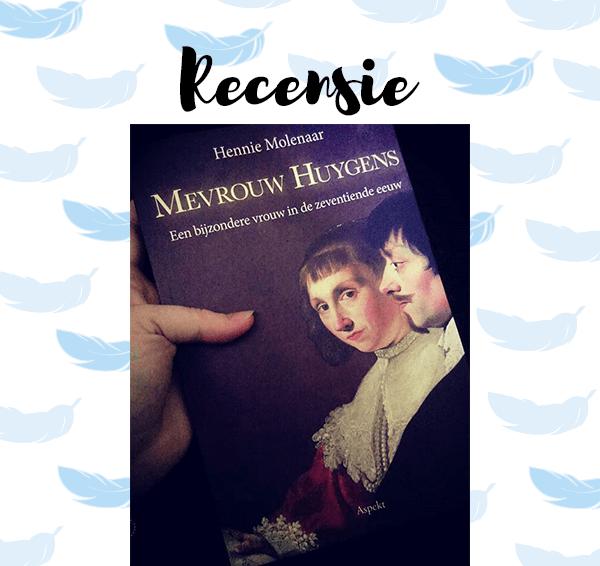 Recensie: Mevrouw Huygens – Hennie Molenaar