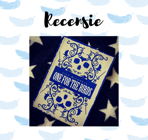 Recensie: One for the birds – Lily Mitchell