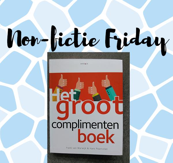 Non-fictie Friday: Het groot complimentenboek – Frank van Marwijk & Hans Poortvliet
