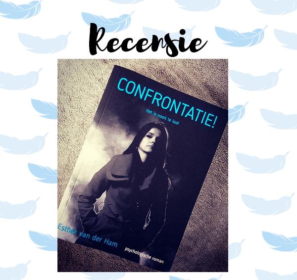 Recensie: Confrontatie! – Esther van der Ham