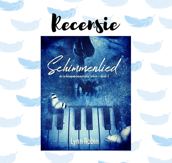 Recensie: Schimmenlied – Lynn Robin