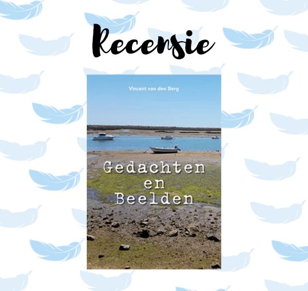 Recensie: Gedachten en Beelden – Vincent van den Berg