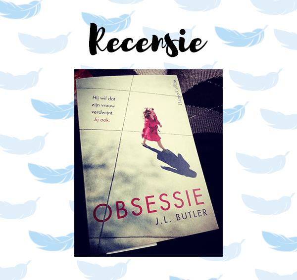 Recensie: Obsessie – J.L. Butler