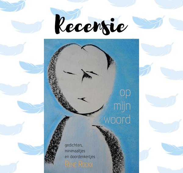 Recensie: Op mijn woord – René Rockx